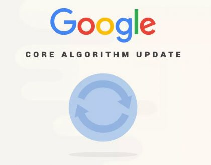 Google Core Algorithm Updates Explained