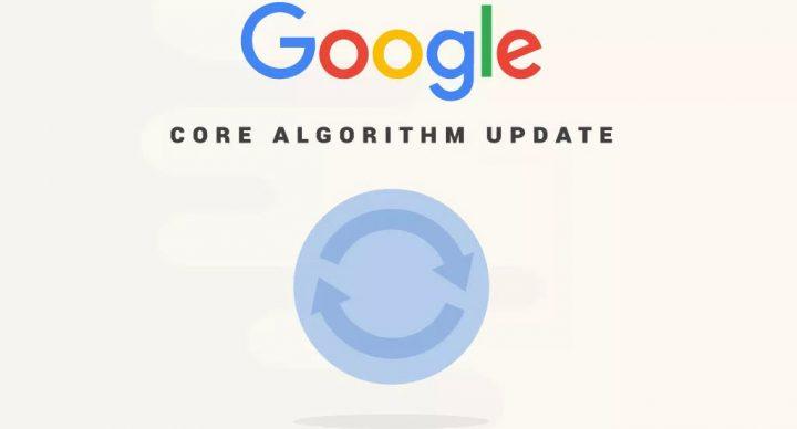 Google Core Algorithm Updates Explained